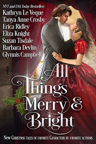 All Things Merry and Bright: A Very Special Christmas Tale Collection