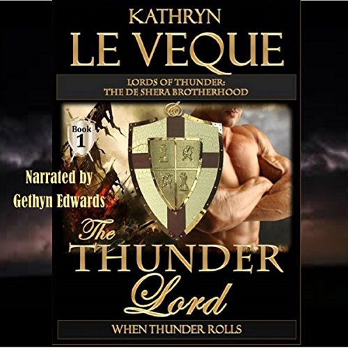 The Thunder Lord: The de Shera Brotherhood, Book 1
