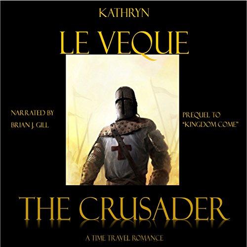 The Crusader: Kingdom Come, Book 1