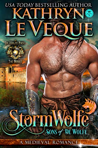 StormWolfe: Sons of de Wolfe (de Wolfe Pack Book 11)
