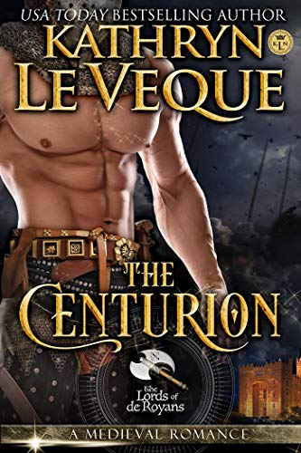 The Centurion (Lords of de Royans Book 3)